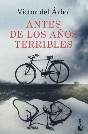 ANTES DE LOS AÑOS TERRIBLES.