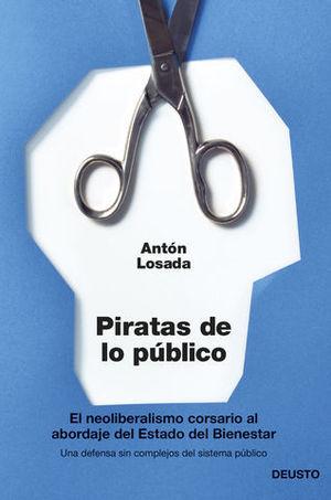 PIRATAS DE LO PUBLICO