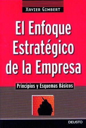 ENFOQUE ESTRATEGICO DE LA EMPRESA, EL