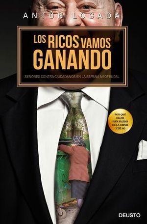 LOS RICOS VAMOS GANANDO