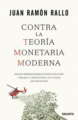 CONTRA LA TEORIA MONETARIA MODERNA
