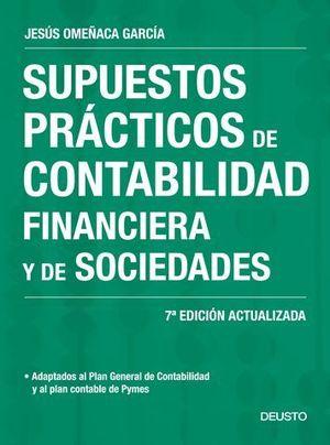 SUPUESTOS PRACTICOS DE CONTABILIDAD FINANCIERA Y DE SOCIEDADES 7ª ED.