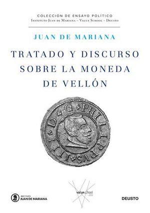 TRATADO Y DISCURSO DE LA MONEDA DE VELLON