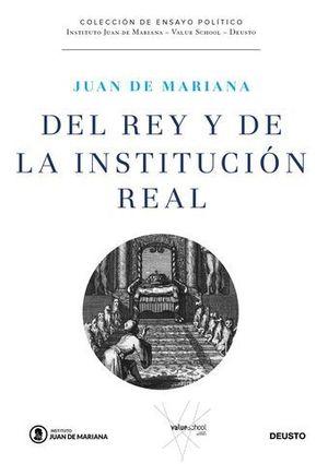 DEL REY Y DE LA INSTITUCION REAL