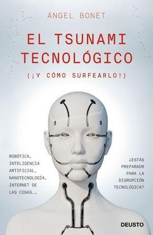 EL TSUNAMI TECNOLOGICO