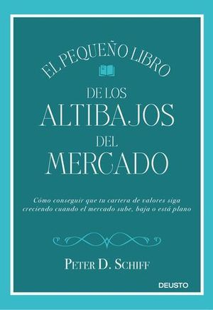 EL PEQUEÑO LIBRO DE LOS ALTIBAJOS DEL MERCADO