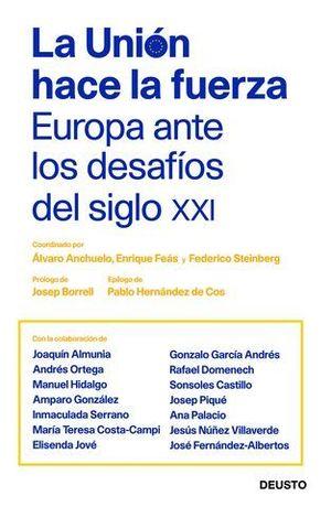 LA UNION HACE LA FUERZA: EUROPA ANTE LOS DESAFIOS DEL SIGLO XXI