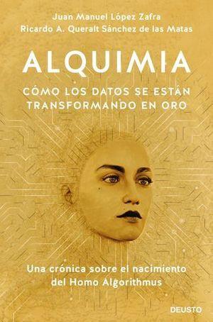 ALQUIMIA CÓMO SE TRANSFORMAN LOS DATOS EN ORO