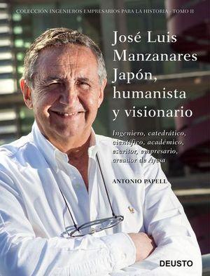 JOSE LUIS MANZANARES JAPON, HUMANISTA Y VISIONARIO