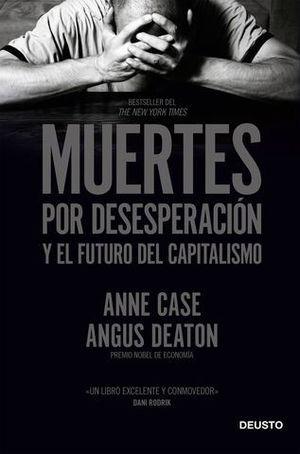 MUERTES POR DESESPERACIÓN Y EL FUTURO DEL CAPITALISMO.
