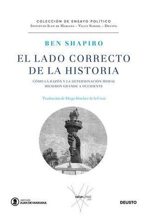 EL LADO CORRECTO DE LA HISTORIA. CÓMO LA RAZÓN Y LA DETERMINACIÓN MORA