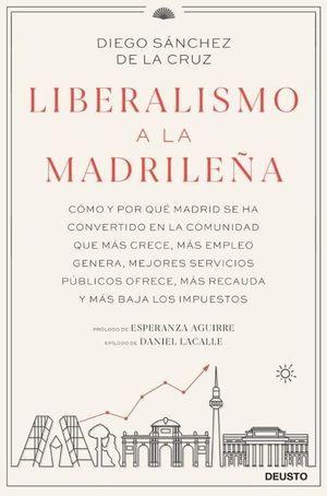 LIBERALISMO A LA MADRILEÑA