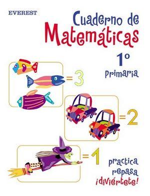CUADERNO DE MATEMATICAS 1º PRIMARIA