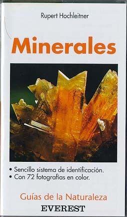 MINERALES (GUIAS DE LA NATURALEZA)