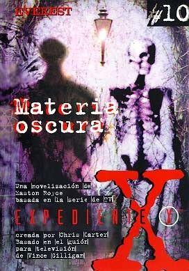 MATERIA OSCURA  EXPEDIENTE X