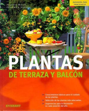 PLANTAS DE TERRAZA Y BALCON (JARDINERIA PARA PRINCIPIANTES)