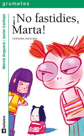 NO FASTIDIES, MARTA
