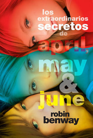 LOS EXTRAORDINARIOS SECRETOS DE APRIL, MAY & JUNE