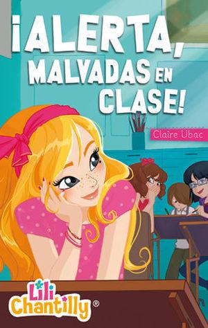 ALERTA, MALVADAS EN CLASE !