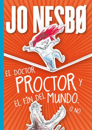 EL DOCTOR PROCTOR Y EL FIN DEL MUNDO O NO