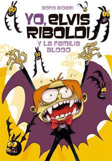 YO, ELVIS RIBOLDI Y LA FAMILIA BLOOD