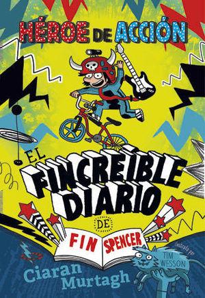 EL FINCREIBLE DIARIO DE FIN SPENCER