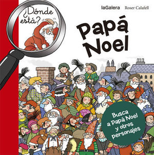 PAPA NOEL,  ¿ DONDE ESTA ?