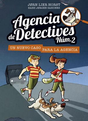 AGENCIA DE DETECTIVES Nº 2 UN NUEVO CASO PARA LA AGENCIA
