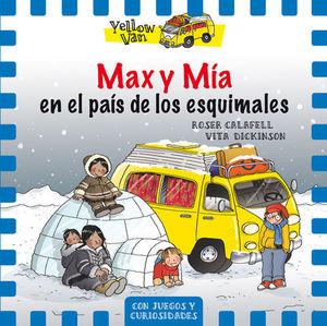 MAX Y MIA EN EL PAIS DE LOS ESQUIMALES