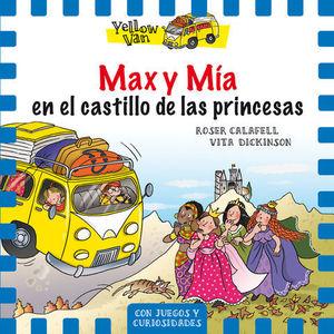 MAX Y MIA EN EL CASTILLO DE LAS PRINCESAS