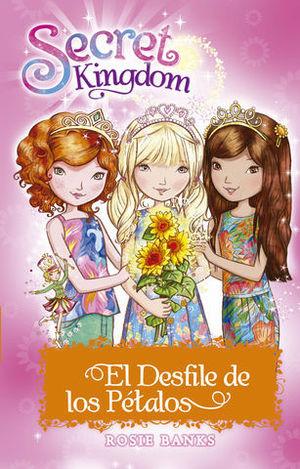 SECRET KINGDOM ESPECIAL.  EL DESFILE DE LOS PETALOS