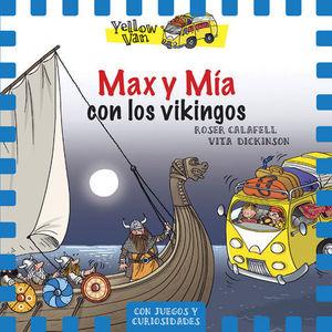 MAX Y MIA Y LOS VIKINGOS