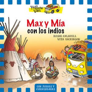 MAX Y MIA CON LOS INDIOS