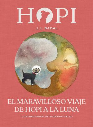 HOPI.  EL MARAVILLOSO VIAJE DE HOPI A LA LUNA