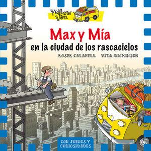 MAX Y MIA EN LA CIUDAD DE LOS RACACIELOS