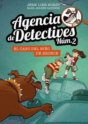AGENCIA DE DETECTIVES Nº 2.  EL CASO DEL NIÑO DE BRONCE