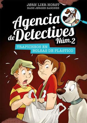 AGENCIA DE DETECTIVES Nº 2.  TRAPICHEOS EN BOLSAS DE PLASTICO