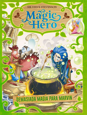MAGIC HERO.  DEMASIADA MAGIA PARA MARVIN