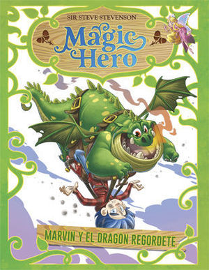 MAGIC HERO.  MARVIN Y EL DRAGON REGORDETE