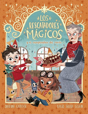 2. LOS RESCATADORES MÁGICOS Y EL CUMPLEAÑOS DEL REVÉS.