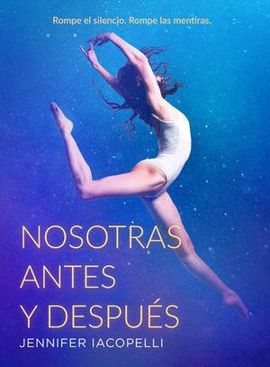 NOSOTRAS, ANTES Y DESPUES