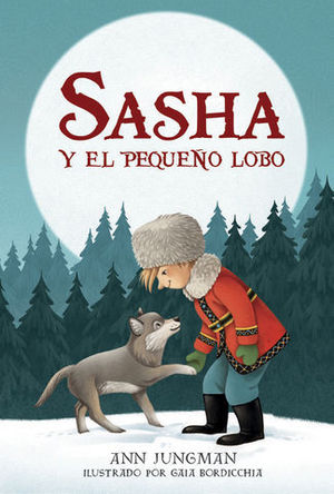 SASHA Y EL PEQUEÑO LOBO
