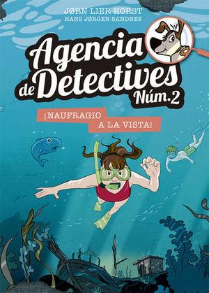 AGENCIA DE DETECTIVES NUM.2  ¡ NAUFRAGIO A LA VISTA !