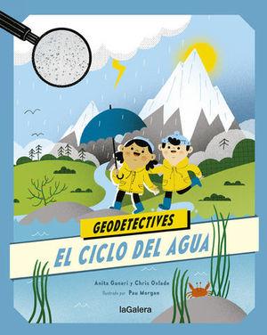 GEODETECTIVES.  EL CICLO DEL AGUA 1.