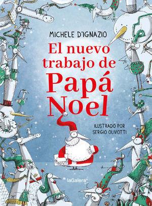 EL NUEVO TRABAJO DE PAPA NOEL