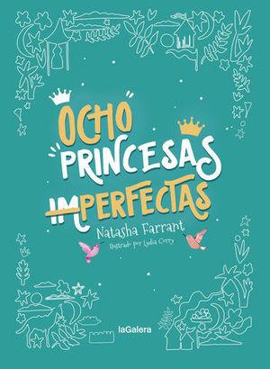 OCHO PRINCESAS ( IM ) PERFECTAS
