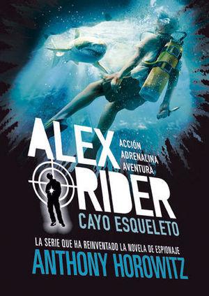 ALEX RIDER 3. CAYO ESQUELETO.