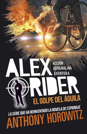 ALEX RIDER.  EL GOLPE DEL AGUILA