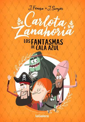 CARLOTA ZANAHORIA 1. LOS FANTASMAS DE CALA AZUL