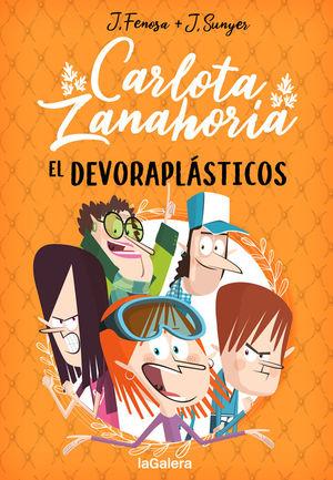CARLOTA ZANAHORIA 2. EL DEVORAPLÁSTICOS